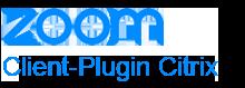 Zoom Client-Plugin Citrix